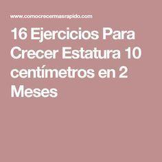 16 Ejercicios Para Crecer Estatura 10 centímetros en 2 Meses