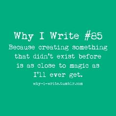 Why do you write?  #amwriting