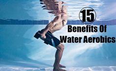 Original Pin: http://www.menscosmo.com/15-benefits-of-water-aerobics/
