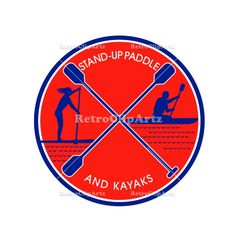 Stand-up Paddle and Kayak Circle Retro Vector Stock Illustration   Retro style illustration of female on stand-up paddle or sup and male on kayak paddling with crossed paddle in center set inside circle on isolated background. #illustration   #Stand-upPaddle
