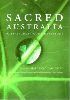 Sacred Australia by Peter Boyle, Academic Writers, Thought Provoking, Geography, Roots, Literature, Australia, Thoughts, Search