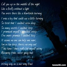 Runaway Train - Soul Asylum; only song by the band that i ever heard. And it's still so perfect