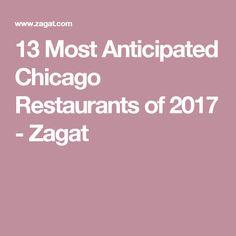 13 Most Anticipated Chicago Restaurants of 2017 - Zagat