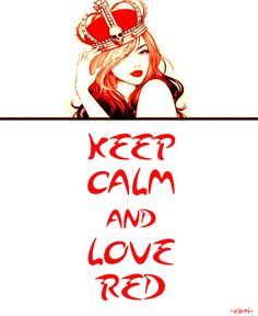 KEEP CALM AND LOVE RED - created by eleni (colour specials)