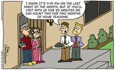 Meridian Magazine - Cartoon: Two Month Home Teaching - Meridian Magazine - LDS, Mormon and Latter-day Saint News and Views