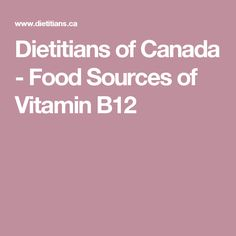 Dietitians Of Canada Food Sources Of Vitamin B