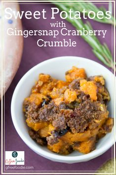 Gingersnap and cranberry crumble topped sweet potatoes  is the side dish that hits all the great flavor notes you expect in a holiday meal! #glutenfree #recipe #casserole #sidedish #holiday #cranberry  #sweetpotato