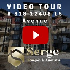 VIDEO TOUR: 318 12408 15 AVENUE, RUTHERFORD, EDMONTON | $382,688  Come and subscribe to our blog and follow Serge on Instagram @SergeBourgoin and get a first hand view on how he's helping Edmonton home buyers and sellers.  #‎homesforsaleedmonton #‎edmontonrealestate #‎edmontonproperties  #‎edmontonhousesforsale #‎sergebourgoin #edmontonrealtor