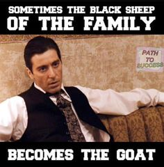 Black Sheep Of The Family, Gangsta Quotes