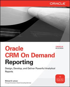 Oracle CRM On Demand Reporting (Paperback)