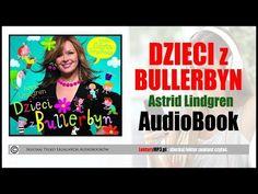 DZIECI Z BULLERBYN Audiobook MP3 🎧 cz.1 | lektury klasa 3 (pobierz ✅ ). - YouTube Education, Youtube, Birthday, Birthdays, Learning, Youtubers, Dirt Bike Birthday, Youtube Movies, Teaching