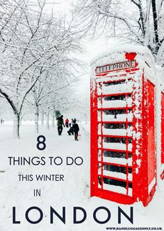 8 Things You Have To Do In London This Winter!