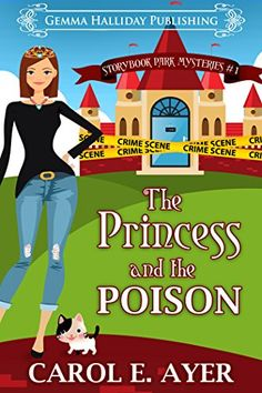The Princess and the Poison (Storybook Park Mysteries 1) ... https://www.amazon.com/dp/B01JPHUH3I/ref=cm_sw_r_pi_dp_x_jrMQxbX35MDQQ