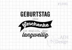 Textstempel GEBURTSTAG OHNE GESCHENKE von AEH-Design auf DaWanda.com