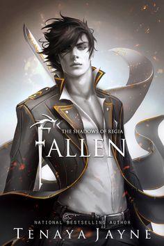 Fallen The Shadows of Regia, book one by Tenaya Jayne Artwork by Thander Lin Ya Books, I Love Books, Book Club Books, Book Series, Book 1, Good Books, Fantasy Books To Read, Fantasy Book Covers, Book Cover Art