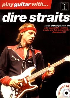 Partition : Play Guitar With Dire Straits Book & CD Sultans Of Swing, Money For Nothing, Importance Of Reading, Tunnel Of Love, Dire Straits, Mark Knopfler, Backing Tracks, Private Investigator, Jim Morrison