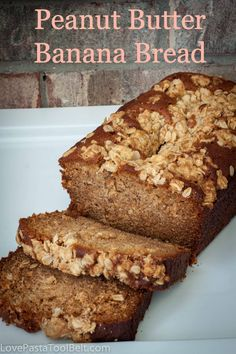Peanut Butter Banana Bread- Love, Pasta and a Tool Belt | bread | recipes | bread recipes | banana bread |