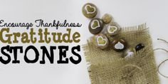 Encourage Thankfulness in your home with these simple to make Gratitude Stones. They are a great positive group activity or wonderful as a single gift. Cd Crafts, Burlap Crafts, Craft Stick Crafts, Craft Sticks, How To Make Stencils, Making Stencils, Washi Tape Dispenser, Gratitude Jar, Natural Bug Spray