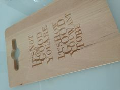 We made this laser engraved cuttingboard ourselves! Thanks mom!