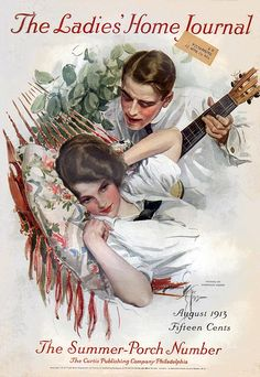 A summertime serenade ~ Ladies' Home Journal, August 1913, by Harrison Fisher.