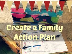 Create a Family Action Plan