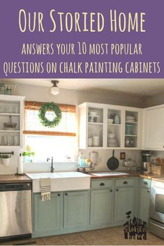 Chalk Painted Kitchen Cabinets — Two Years Later People e-mail us at Our Storied Home often asking us about chalk painting their kitchen cabinets. Here we answer your top 10 questions on the whole process. Chalk Paint Kitchen Cabinets, Refacing Kitchen Cabinets, Kitchen Cabinet Remodel, Kitchen Cabinetry, Kitchen Paint, 10x10 Kitchen, Kitchen Counters, Rustic Kitchen, Kitchen Decor