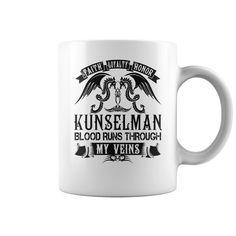 Faith Loyalty Honor KUNSELMAN Blood Runs Through My Veins Name Mugs #Kunselman