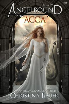 Angelbound ACCA, Book 3 in the Angelbound Origins Series by Christina Bauer! #angels #demons #angelbound #book #cover #ACCA