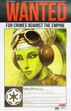 Star Wars Rebels - Hera Wanted Poster