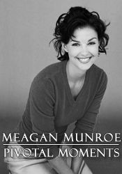 Aislinn and Connor's mother, Meagan Munroe. When I wrote her, I could only picture Ashley Judd.