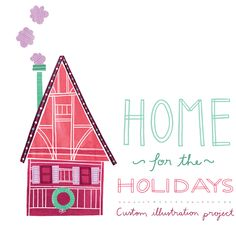 Announcing Home for the Holidays! Custom illustration project. I'll illustrate a building you love just in time for the holidays.
