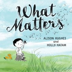 "Read ""What Matters"" by Alison Hughes available from Rakuten Kobo. What happens when one small boy picks up one small piece of litter? He doesn't know it, but his tiny act has big consequ. New Books, Books To Read, Bug Art, Small Boy, Yoga For Kids, Book Publishing, Audio Books, Childrens Books, Activities For Kids"