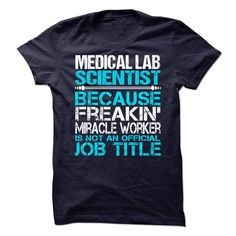 Medical Lab Scientist T-Shirts, Hoodies. Check Price Now ==►…