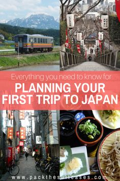 Planning your first trip to Japan: what you need to know   PACK THE SUITCASES