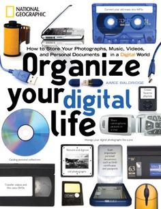 Organize Your Digital Life: How to Store Your Photographs, Music, Videos, and Personal Documents in a Digital World by Aimee Baldridge http://www.amazon.com/dp/B001NLL4HS/ref=cm_sw_r_pi_dp_1C0jwb0KCXV58