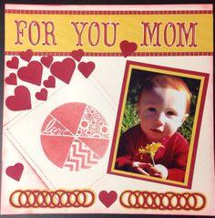 For You Mom - Scrapbook.com