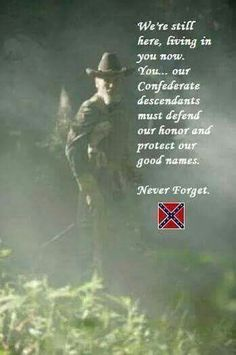 This is the fukn most amazing thing I have ever been apart of but didn't think about it this amazing beautiful way,god bless us n the south,and I luv u Southern Heritage, Southern Pride, Confederate States Of America, Confederate Flag, American Civil War, American History, Civil War Art, Civil War Photos, American Revolution
