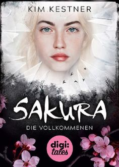 Rezension | Buchtipp | Sakura | Kim Kestner | Bücher | Dystopie | Fantasy | Romance | tintenmeer.de