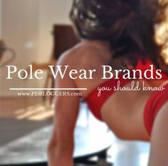 Today we're sharing 16 pole dance and pole fitness active wear brands we think you should know. Not all the brands are specific to pole dance. Some brands are large and others are just starting out.
