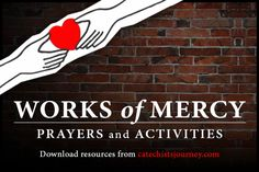 Works of Mercy Prayers and Activities—Free Resource Packet Perfect for the Year of Mercy