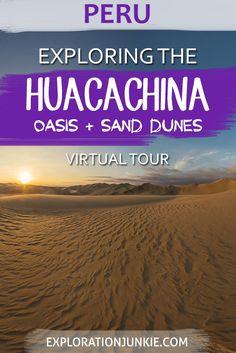 Huacachina Desert Oasis and Giant Sand Dunes near Ica, Peru