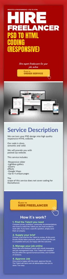 PSD to HTML Coding (Responsive) Websites & Programming, PSD to HTML   We can turn your PSD design into high quality responsive HTML website.    Our code is clean, semantic and valid.    We will provide you with packed zip website.    This service includes:   -Responsive slider   -Lightbox gallery   -jQuery effects   -Google Maps  -Up to 4 unique pages    The scope of this service does not cover co...