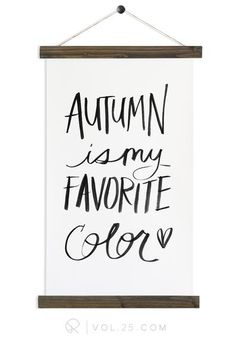 Autumn Is My Favorite | Haven Fall Collection | More options HF101