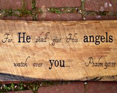 New listing on Etsy - Psalm 91:11 quote on rustic wood - $49.95