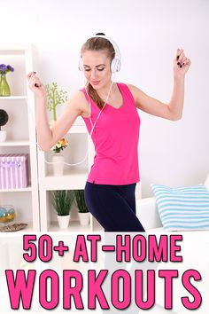 50+ At Home Workouts!