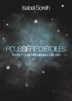 Les Nébuleuses Diffuses est le premier tome de la saga Poussière d'Etoiles d'Isabel Sorelh. #chronique #review