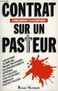 *Contrat sur un pasteur, Frédéric Charpier. Cliquez sur l'image pour écouter l'émission.