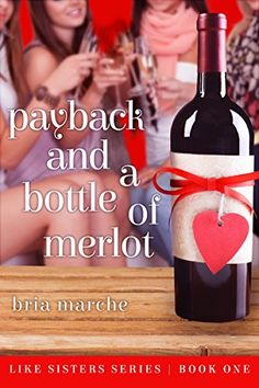 Free: Payback and a Bottle of Merlot - http://www.justkindlebooks.com/demo/free-payback-and-a-bottle-of-merlot-2/