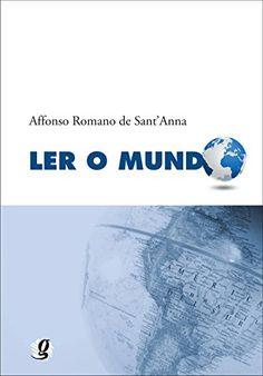Na condição de poeta, cronista e crítico literário, Affonso Romano de Sant'Anna sempre esteve comprometido com a leitura e a difusão da…