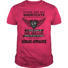 (Tshirt Nice Sell) There Are No Shortcuts To Mastering My Craft DAMAGE APPRAISER Shirt design 2016 Hoodies Tee Shirts